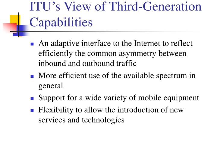 ITU's View of Third-Generation Capabilities