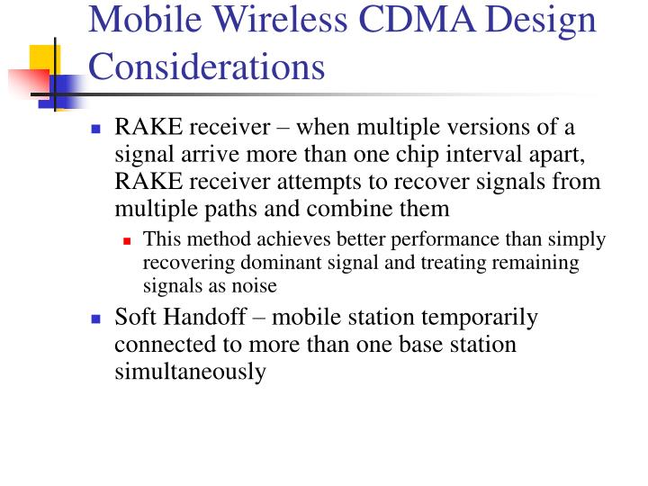 Mobile Wireless CDMA Design Considerations