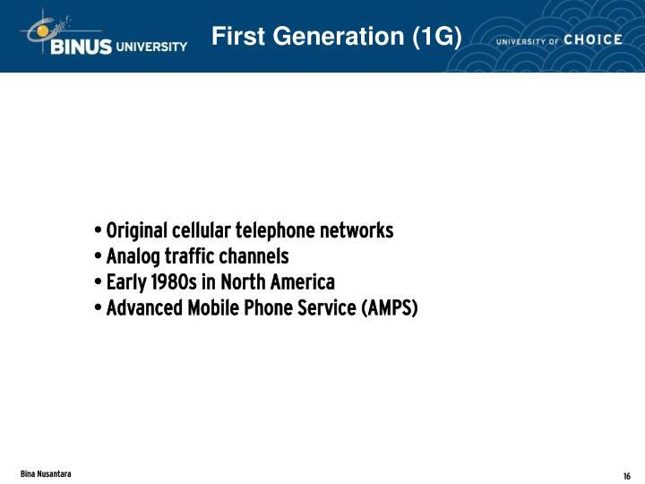 First Generation (1G)
