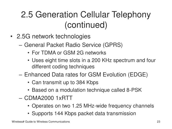 2.5 Generation Cellular Telephony (continued)