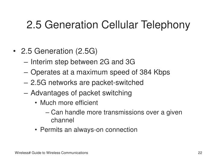2.5 Generation Cellular Telephony