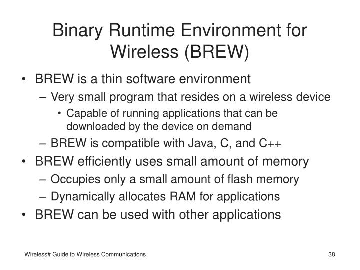 Binary Runtime Environment for Wireless (BREW)
