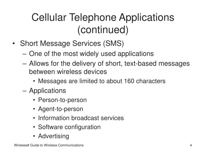 Cellular Telephone Applications (continued)
