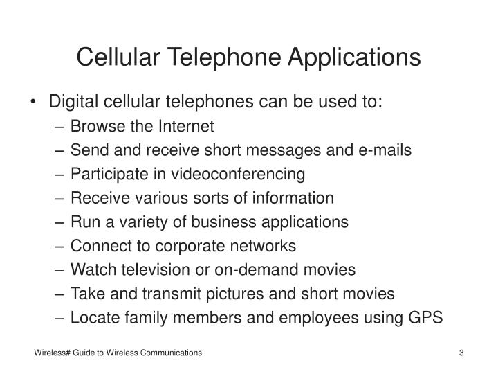 Cellular telephone applications