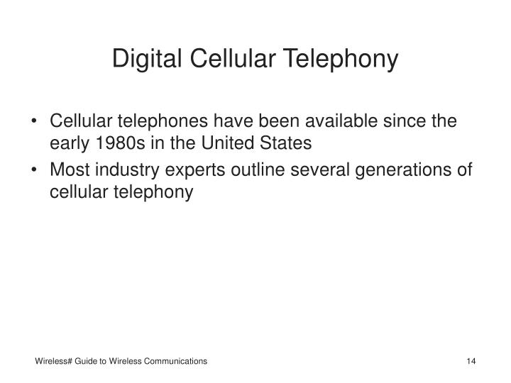 Digital Cellular Telephony