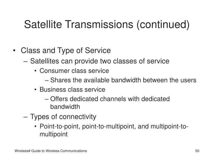 Satellite Transmissions (continued)