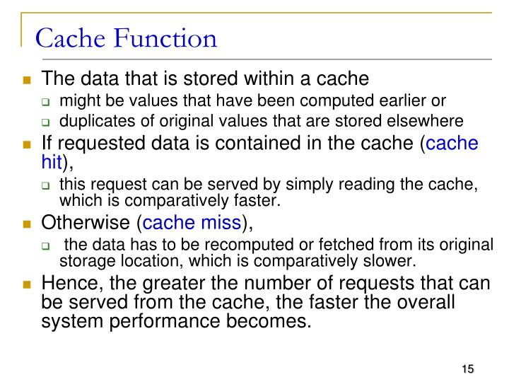 Cache Function