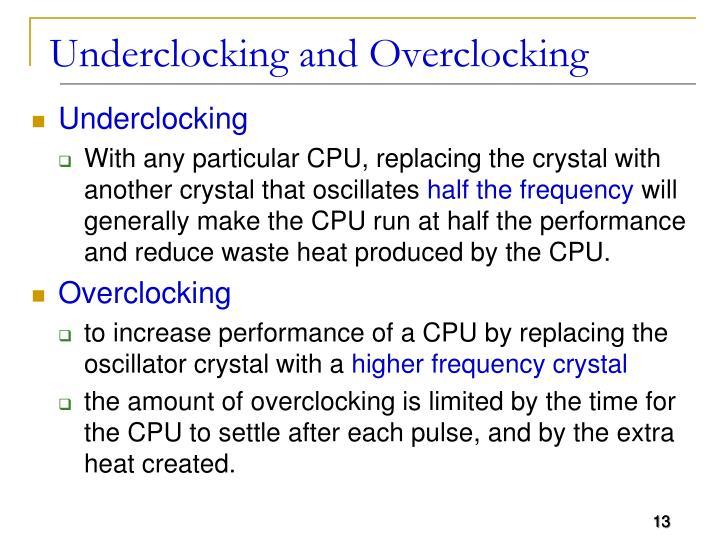 Underclocking