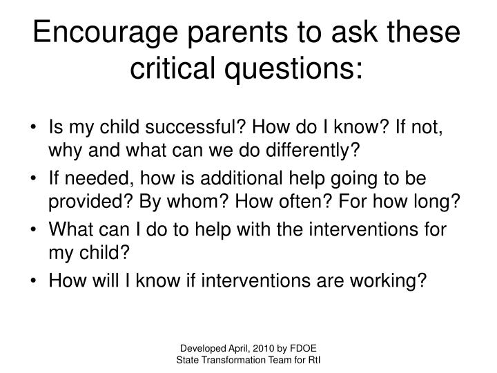 Encourage parents to ask these critical questions:
