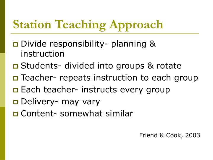 Station Teaching Approach