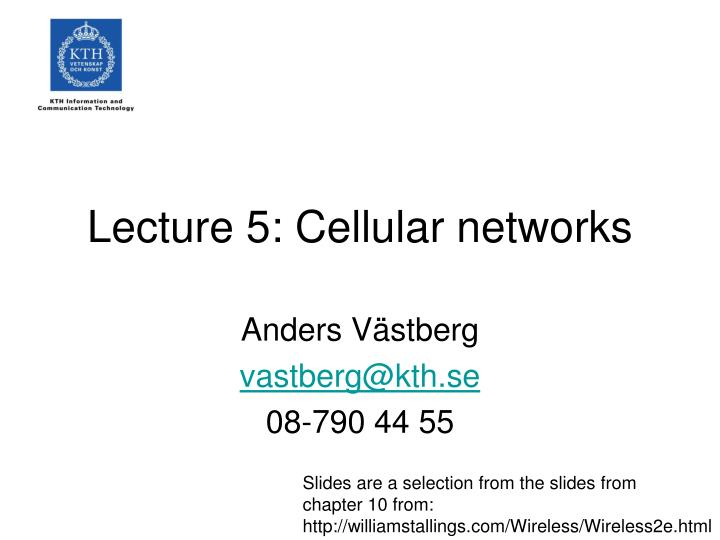 Lecture 5: Cellular networks