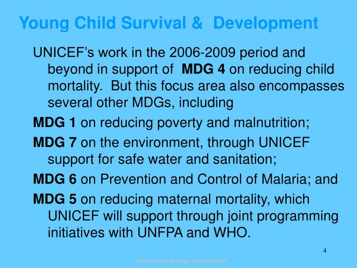 Young Child Survival &  Development