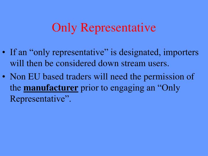Only Representative