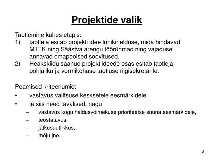 Projektide valik