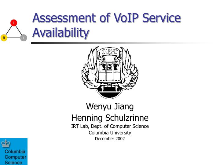 Assessment of voip service availability