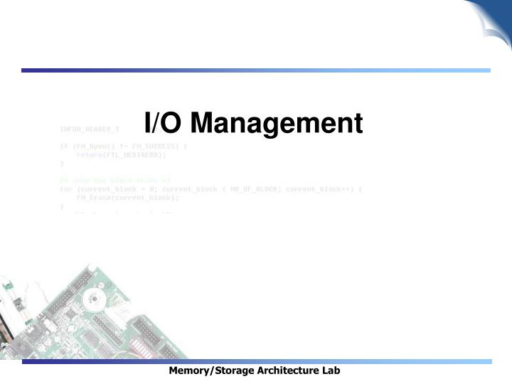 I/O Management