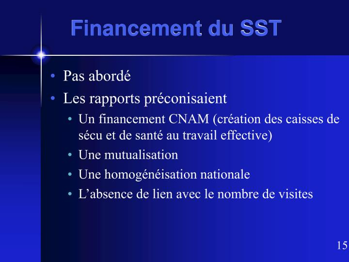 Financement du SST
