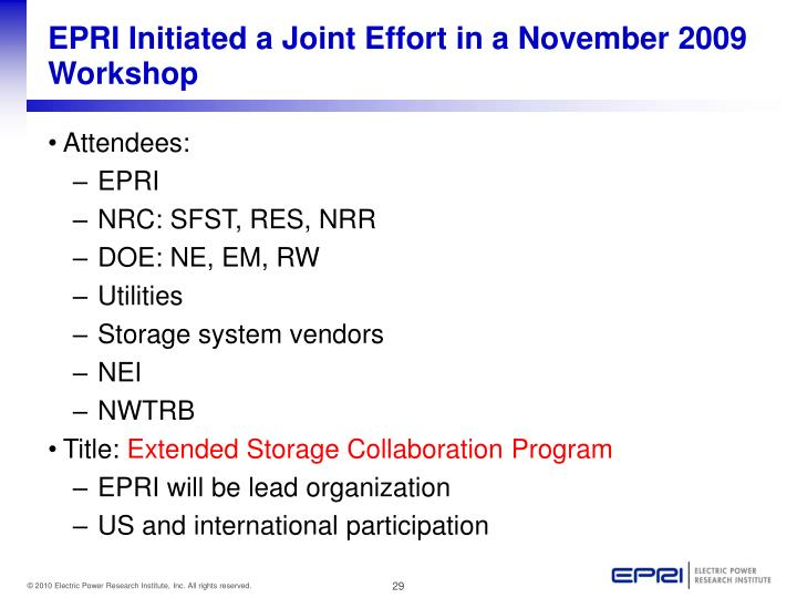 EPRI Initiated a Joint Effort in a November 2009 Workshop