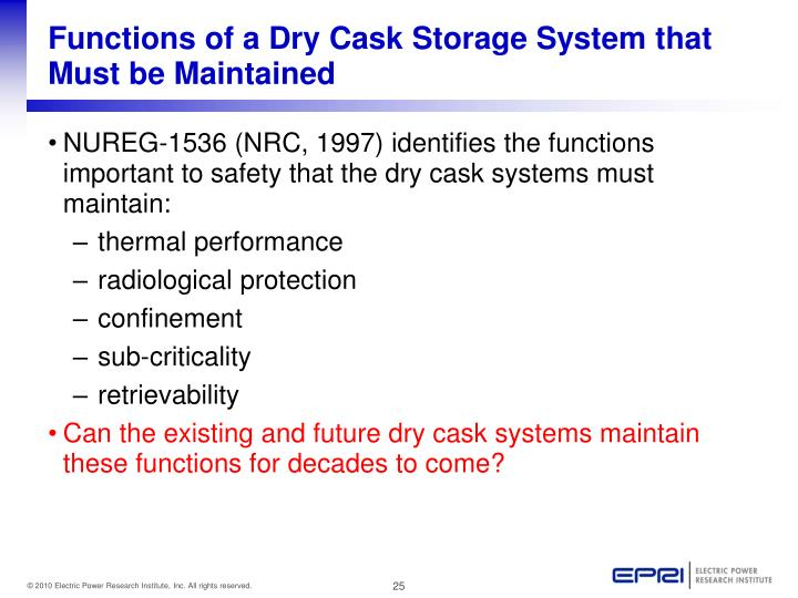 Functions of a Dry Cask Storage System that Must be Maintained