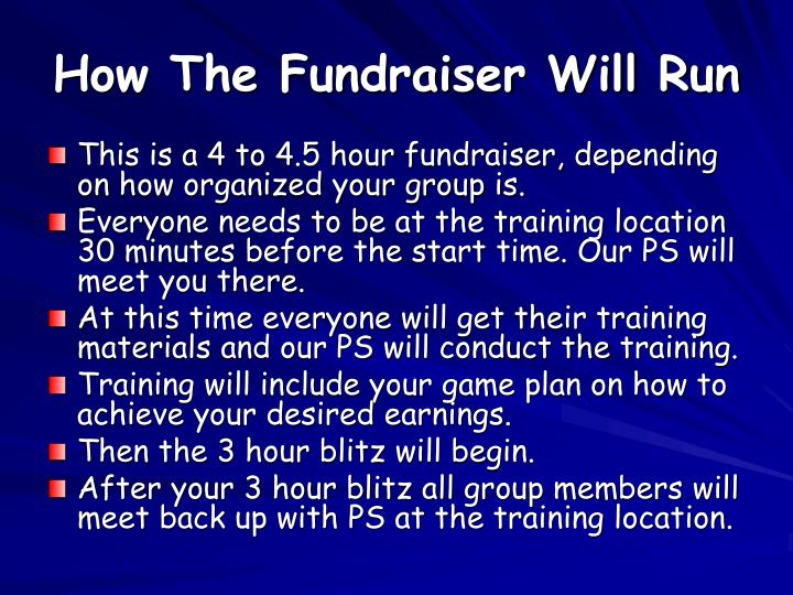 How The Fundraiser Will Run