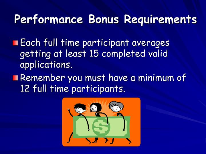 Performance Bonus Requirements