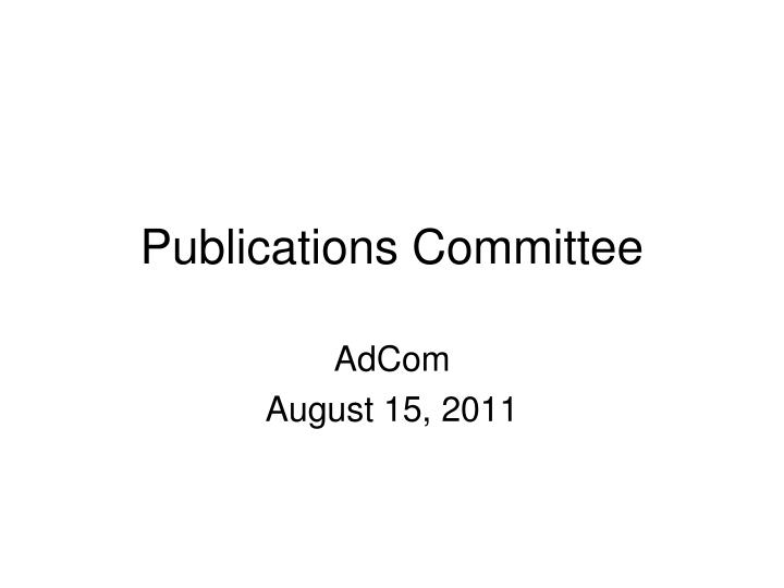 Publications committee