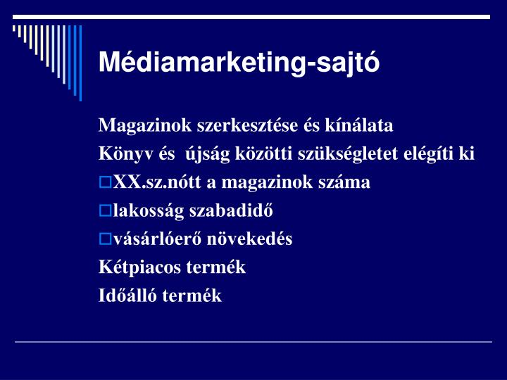 Médiamarketing-sajtó