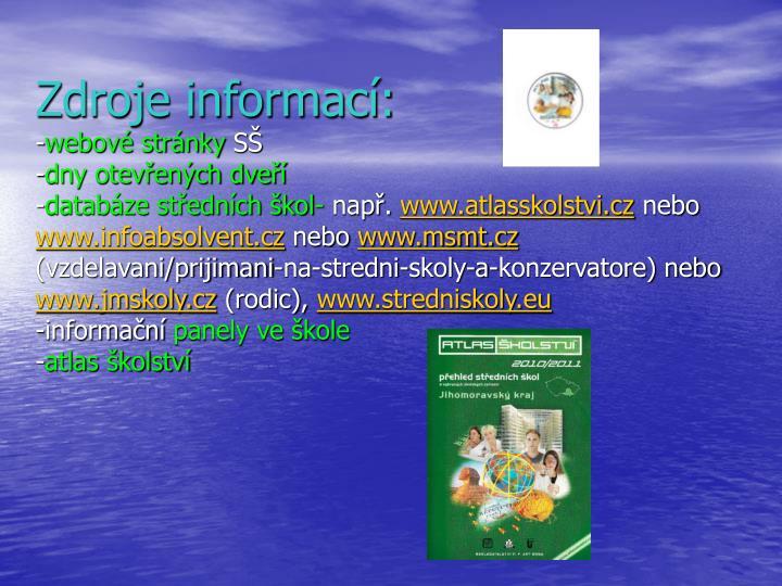 Zdroje informací: