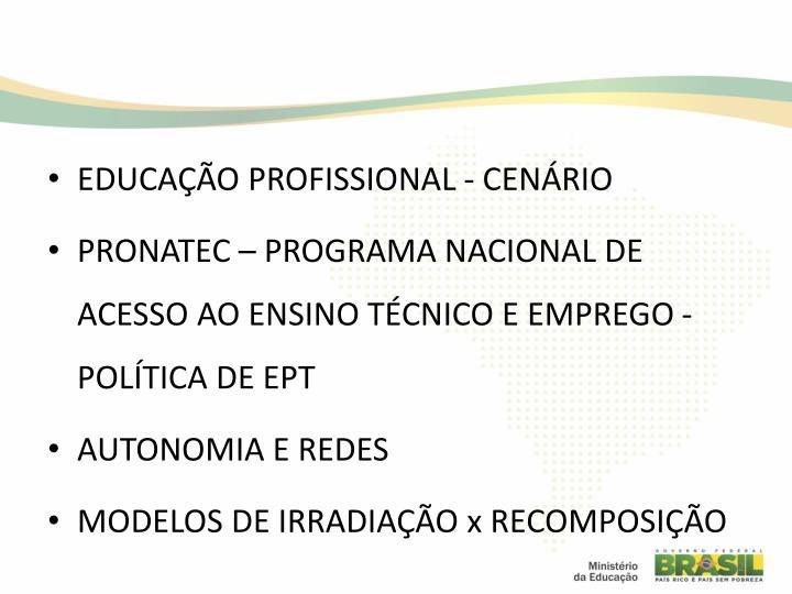 EDUCAÇÃO PROFISSIONAL - CENÁRIO