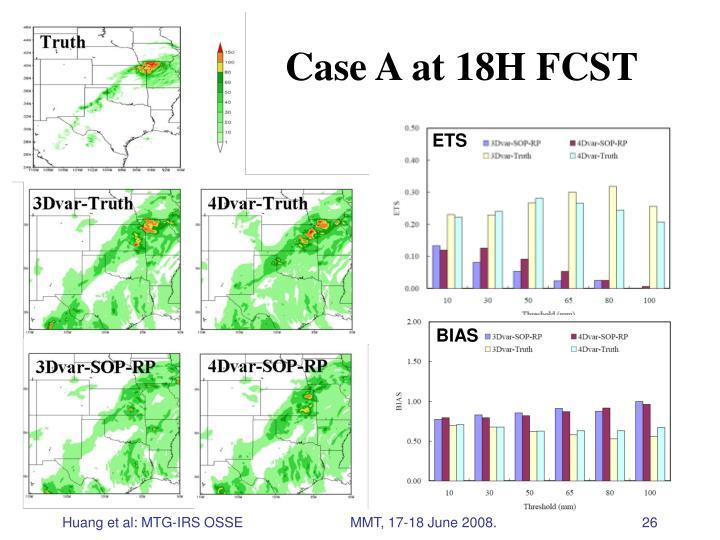 Case A at 18H FCST