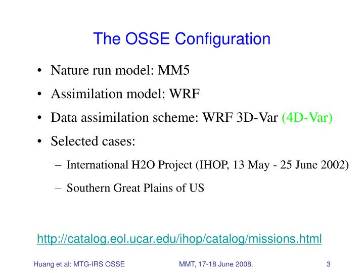 The OSSE Configuration