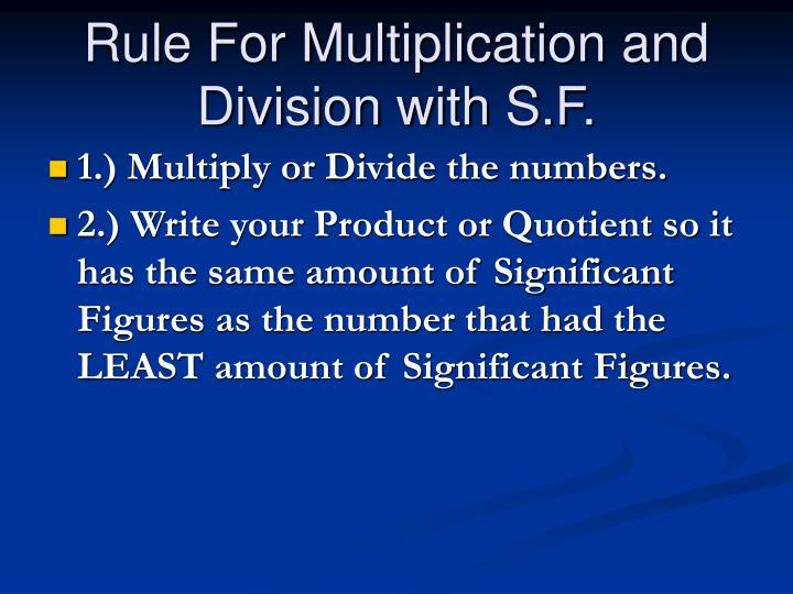 Rule For Multiplication and Division with S.F.