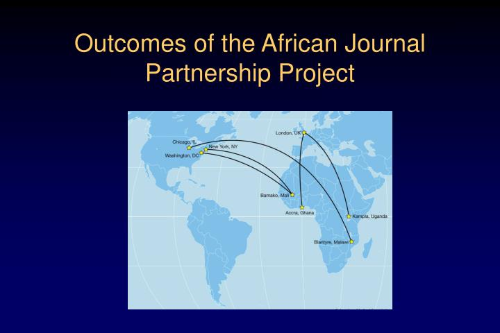 Outcomes of the African Journal Partnership Project