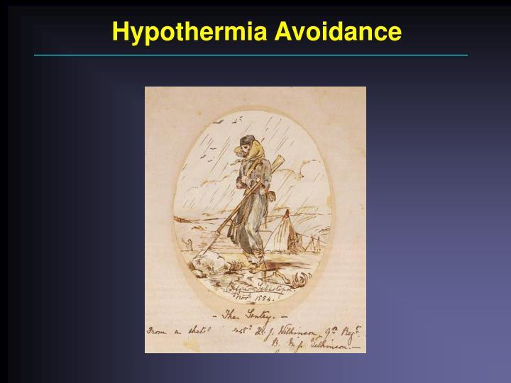 Hypothermia Avoidance