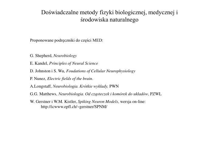 Doświadczalne metody fizyki biologicznej, medycznej i środowiska naturalnego