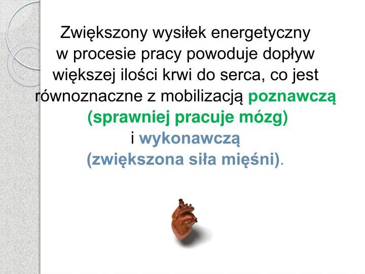 Zwiększony wysiłek energetyczny