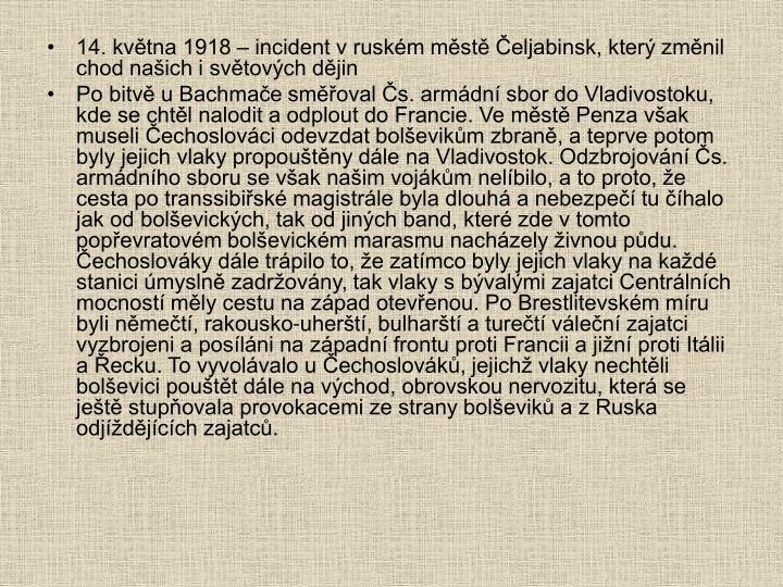 14. května 1918 – incident v ruském městě Čeljabinsk, který změnil chod našich i světových dějin