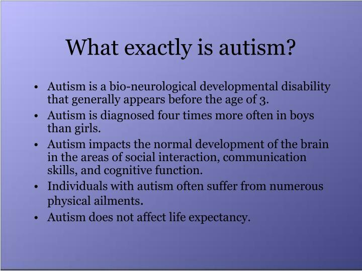 What exactly is autism