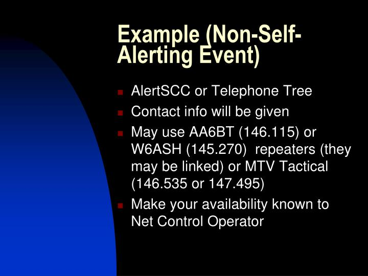 Example (Non-Self-Alerting Event)