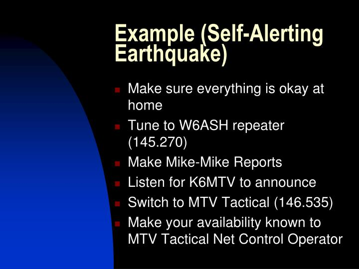 Example (Self-Alerting Earthquake)