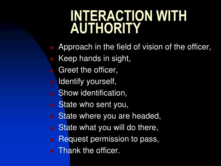 INTERACTION WITH AUTHORITY