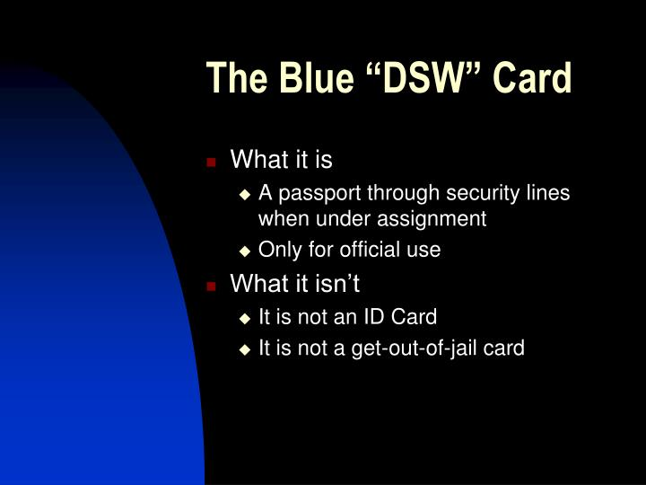 "The Blue ""DSW"" Card"