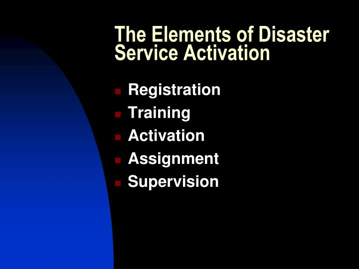 The Elements of Disaster Service Activation