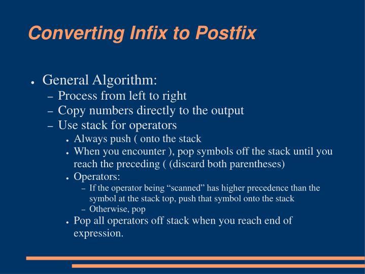 Converting Infix to Postfix
