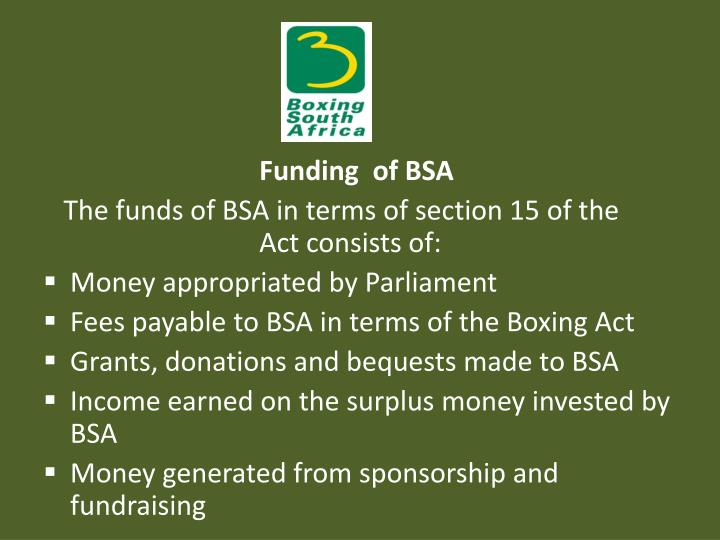 Funding  of BSA
