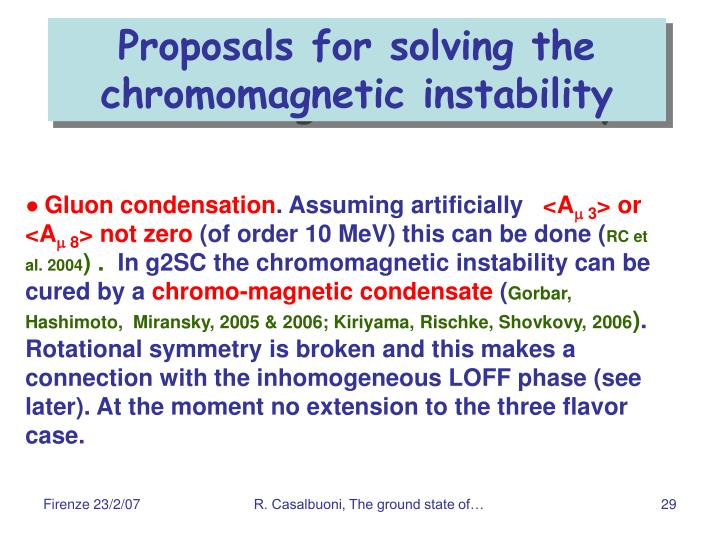 Proposals for solving the chromomagnetic instability