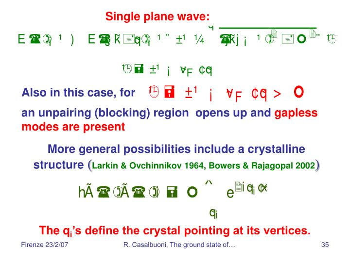 Single plane wave: