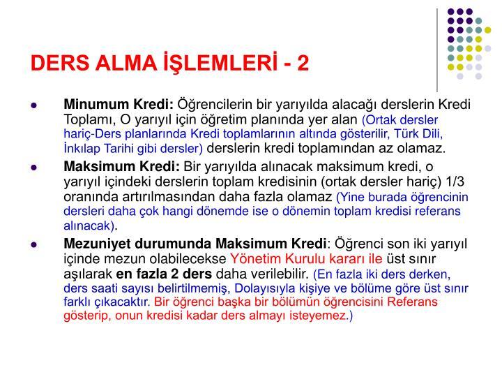 DERS ALMA İŞLEMLERİ - 2