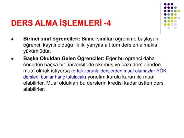 DERS ALMA İŞLEMLERİ -4