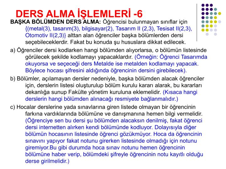 DERS ALMA İŞLEMLERİ -6